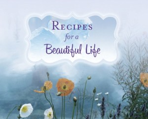 10518186-recipes-for-beautiful-life (1)